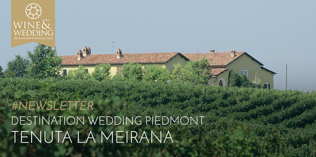 #Newsletter   Destination Wedding at Tenuta La Meirana, Piedmont