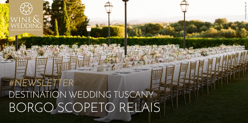 #Newsletter   Destination Wedding at Borgo Scopeto, Tuscany