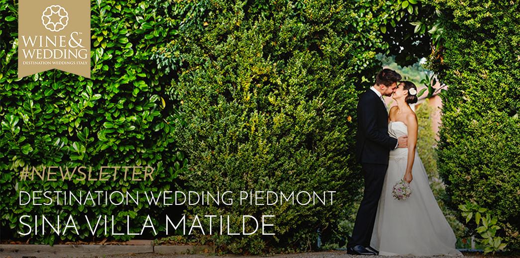 #Newsletter   Destination Wedding at Sina Villa Matilde, Piedmont