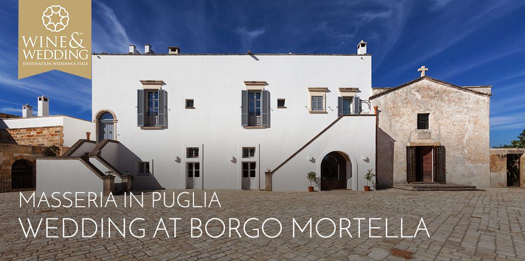 Wedding in Puglia: Masseria Borgo Mortella