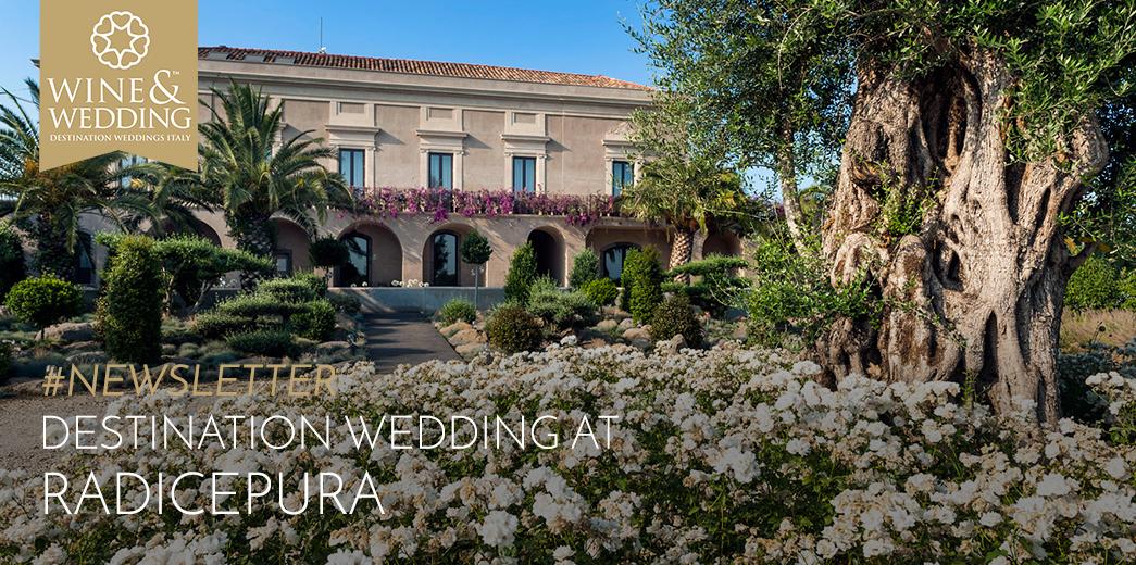 #Newsletter   Destination Wedding a Radicepura, Sicilia
