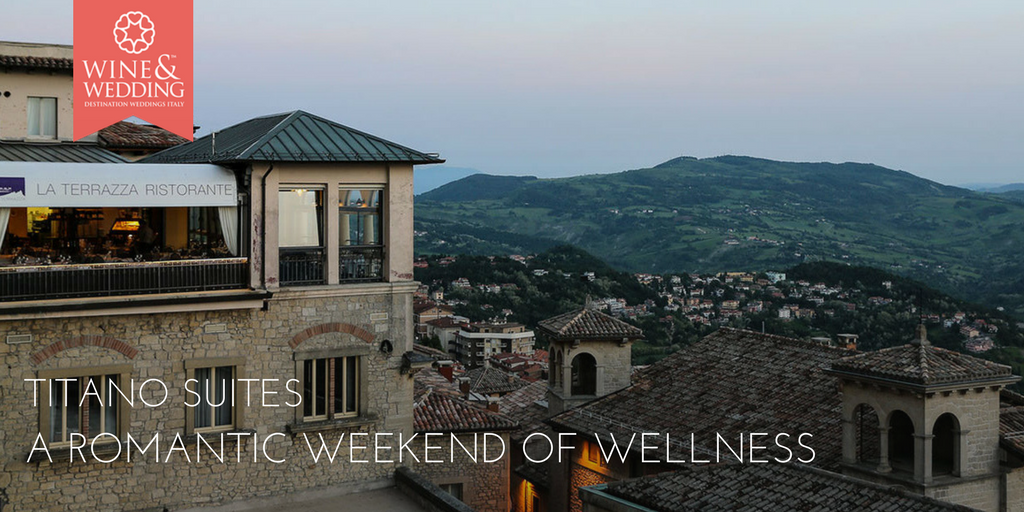 Titano Suites – A romantic weekend of wellness