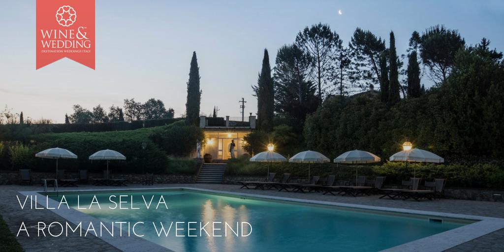 Villa La Selva – Weekend romantico nel cuore del Chianti