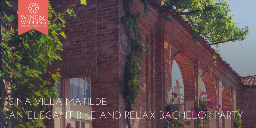 Sina Villa Matilde – An elegant bike and relax bachelor party