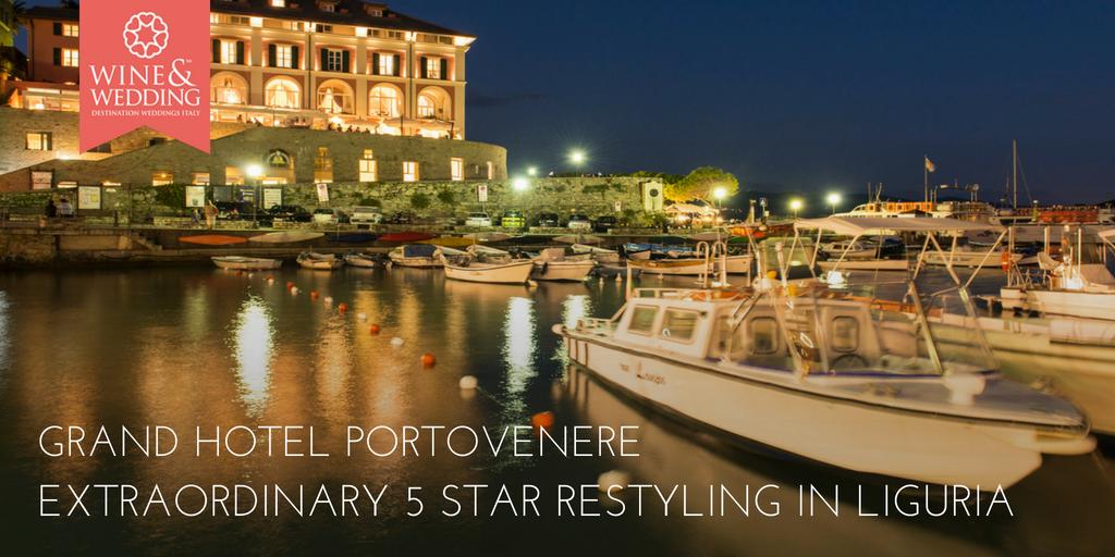 Eccezionale restyling a 5 stelle nelle Cinque Terre per il Grand Hotel Portovenere