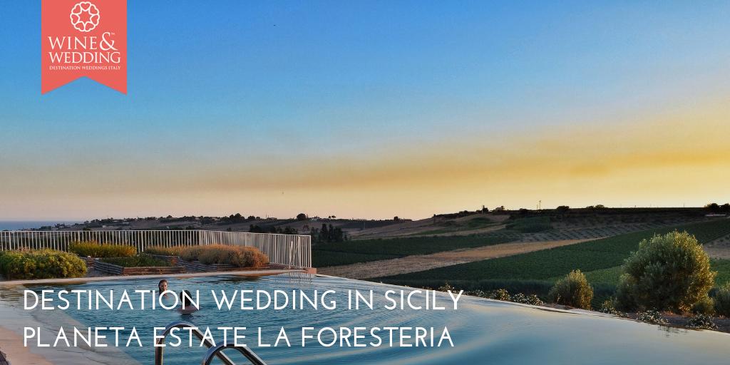 #Newsletter | Destination Wedding at Planeta Estate La Foresteria, Sicilia