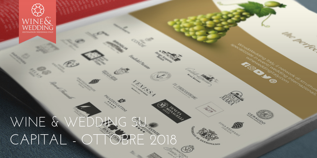 Wine&Wedding su Capital – ottobre 2018