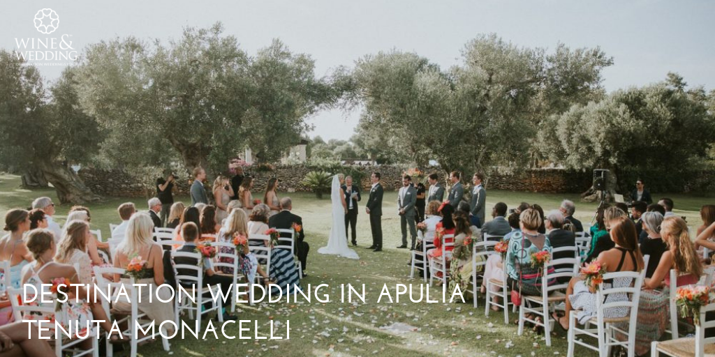 Destination Wedding Tenuta Monacelli, Apulia