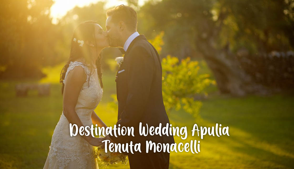 Destination Wedding Apulia: Tenuta Monacelli