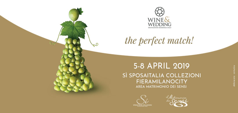 "Wine&Wedding Italy presenta ""The Perfect Match"" al Sì Sposaitalia Collezioni 2019"